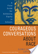 "Book cover for ""Courageous Conversations About Race"" (courtesy of Google Books)"